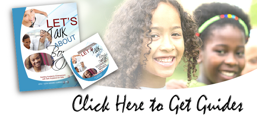 Lets Talk About Boyz Teen Dating Violence Awareness and Prevention Series for Girls